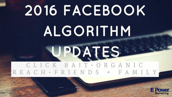 2016 Facebook Algorithm Updates