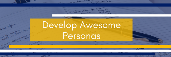 Develop Awesome Personas