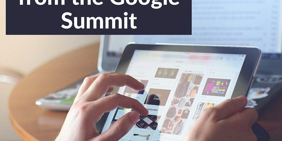 8 Key Takeaways from the Google Summit