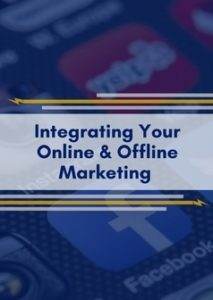 Integrating Your Online and Offline Marketing