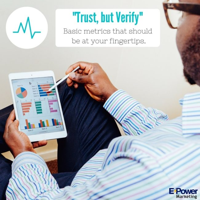 Trust, but Verify: Basic metrics that should be at your fingertips