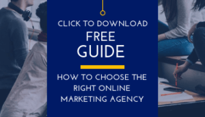 Click to Download - How to Choose the Right Online Marketing Agency