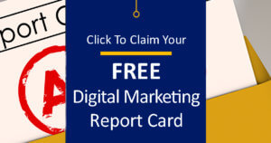 Claim Your Free Digital Marketing Report Card
