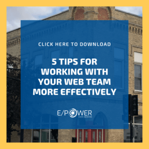 5 Tips for Working with Your Web Team More Effectively - Download our free resource!