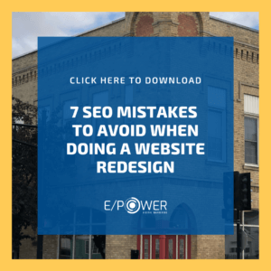 7 SEO Mistakes to Avoid When Doing a Website Redesign - Download our free resource!