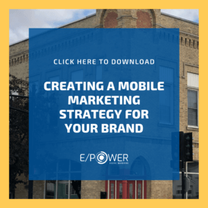Creating a Mobile Marketing Strategy for your Brand - Download our free resource!
